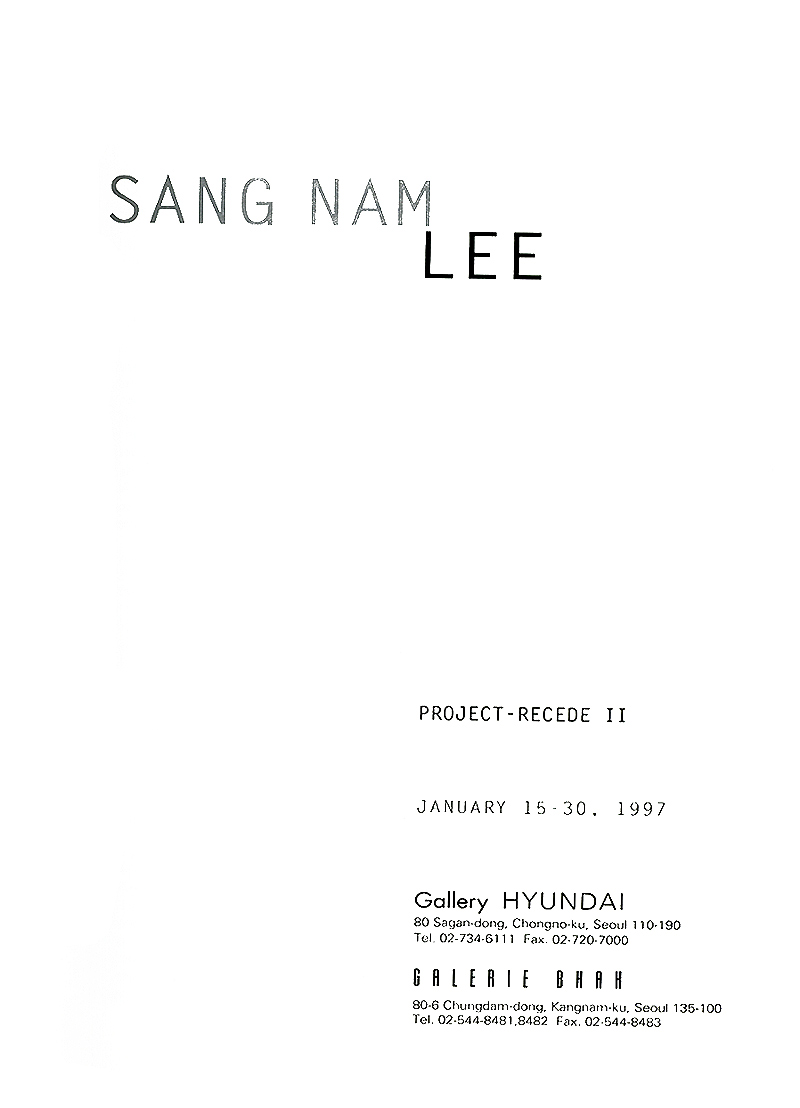San Nam Lee: Project Recede II, catalog, pg 1
