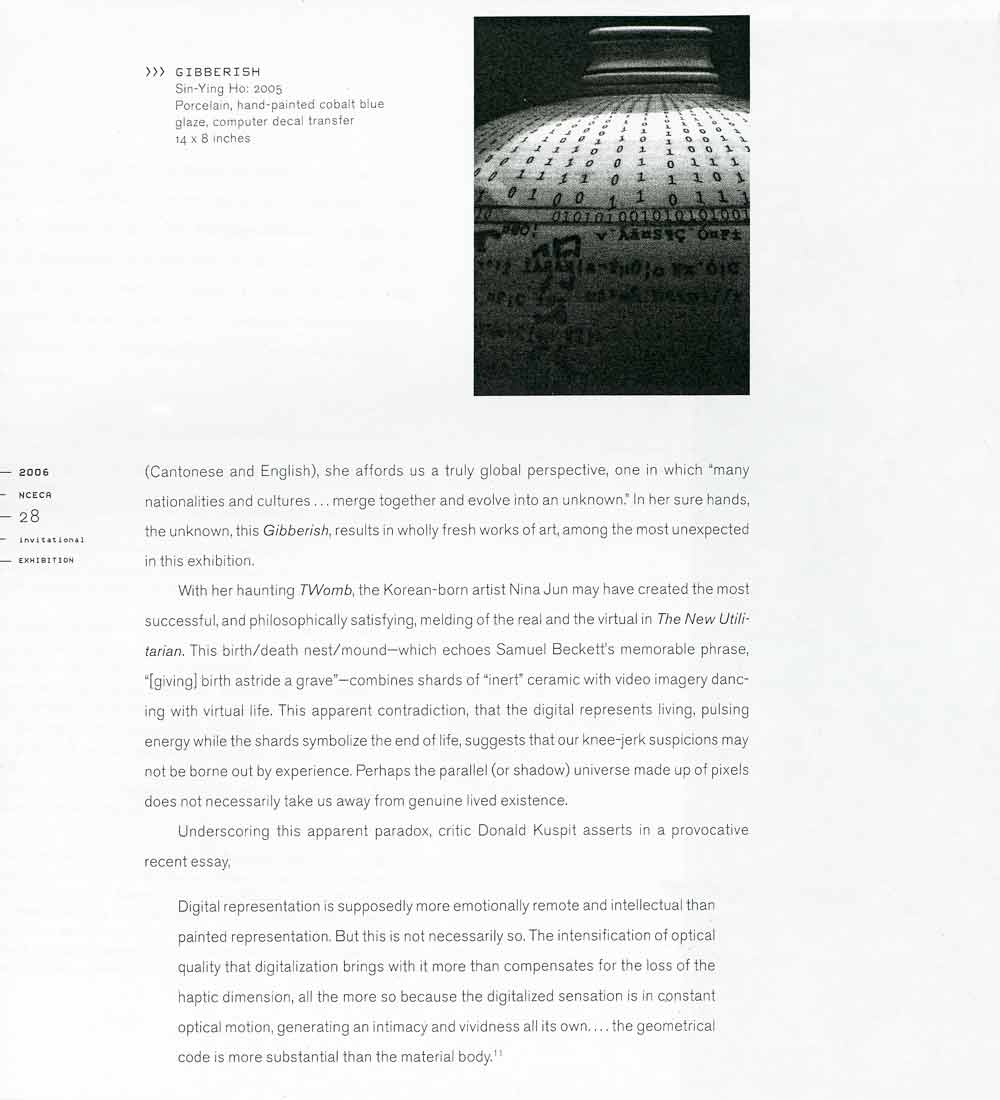 "Excerpt from Exhibition Catalog Essay, ""Geometrical Codes/ Material Bodies : 21st Century Clay and the Hyperreal"" by Rick Newby, 2006"
