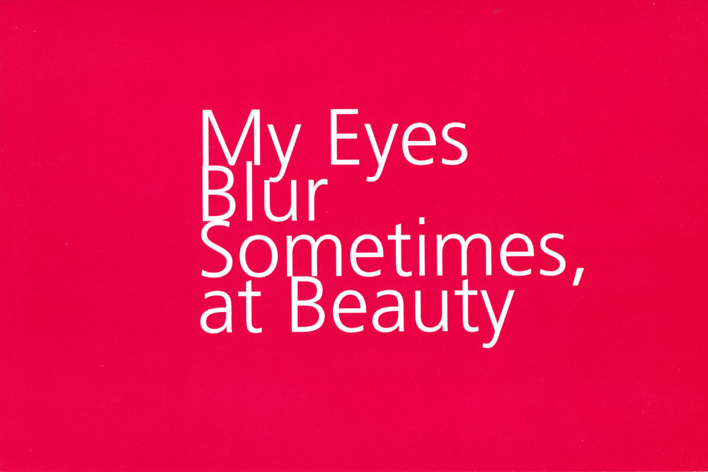 My Eyes Blur Sometimes at Beauty, postcard, pg 1